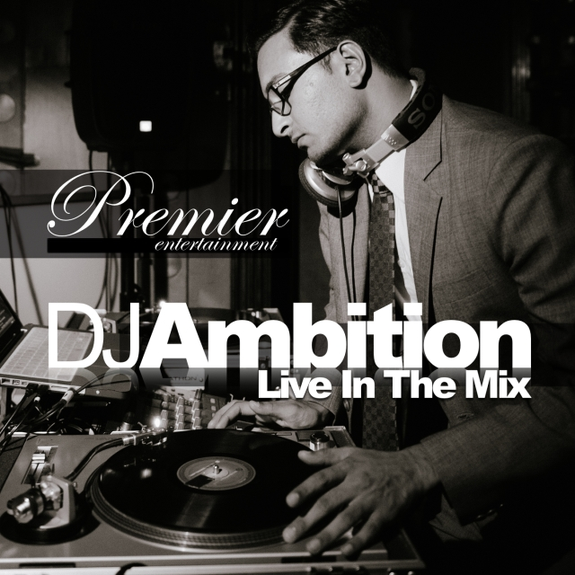 DJ Ambition LIVE in the mix